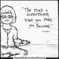 The mind is everything, what you think you become-Buddha Print