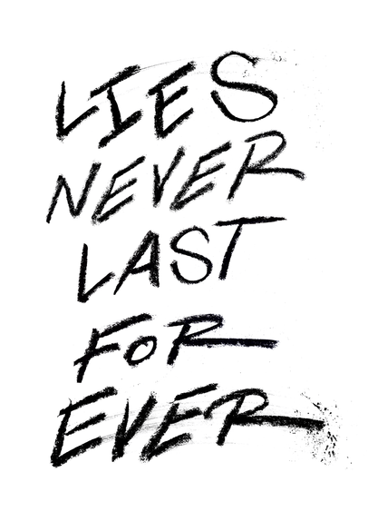 Lies-never-last.png