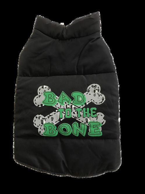 Puffer Jacket Bad to the bone Dog Jacket