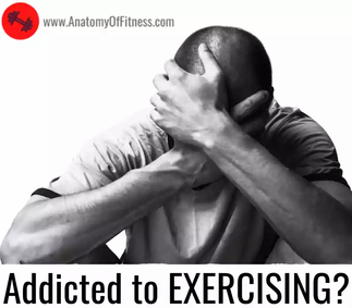 What is EXERCISE ADDICTION?