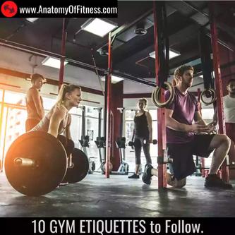 10 Gym Etiquettes to follow.