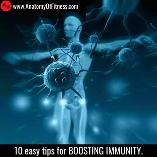 10 easy tips for BOOSTING IMMUNITY.