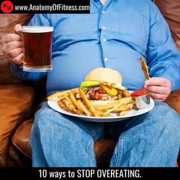 10 ways to stop BINGE EATING or OVEREATING.
