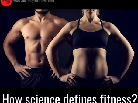 How SCIENCE Defines FITNESS?