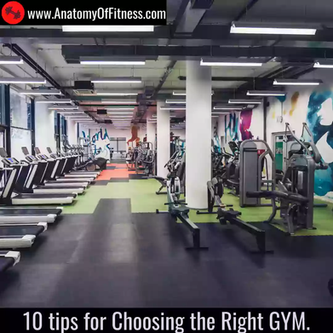 10 tips to choose the Right Gym.