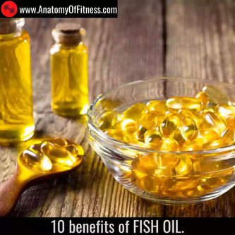 10 Benefits of FISH OIL.