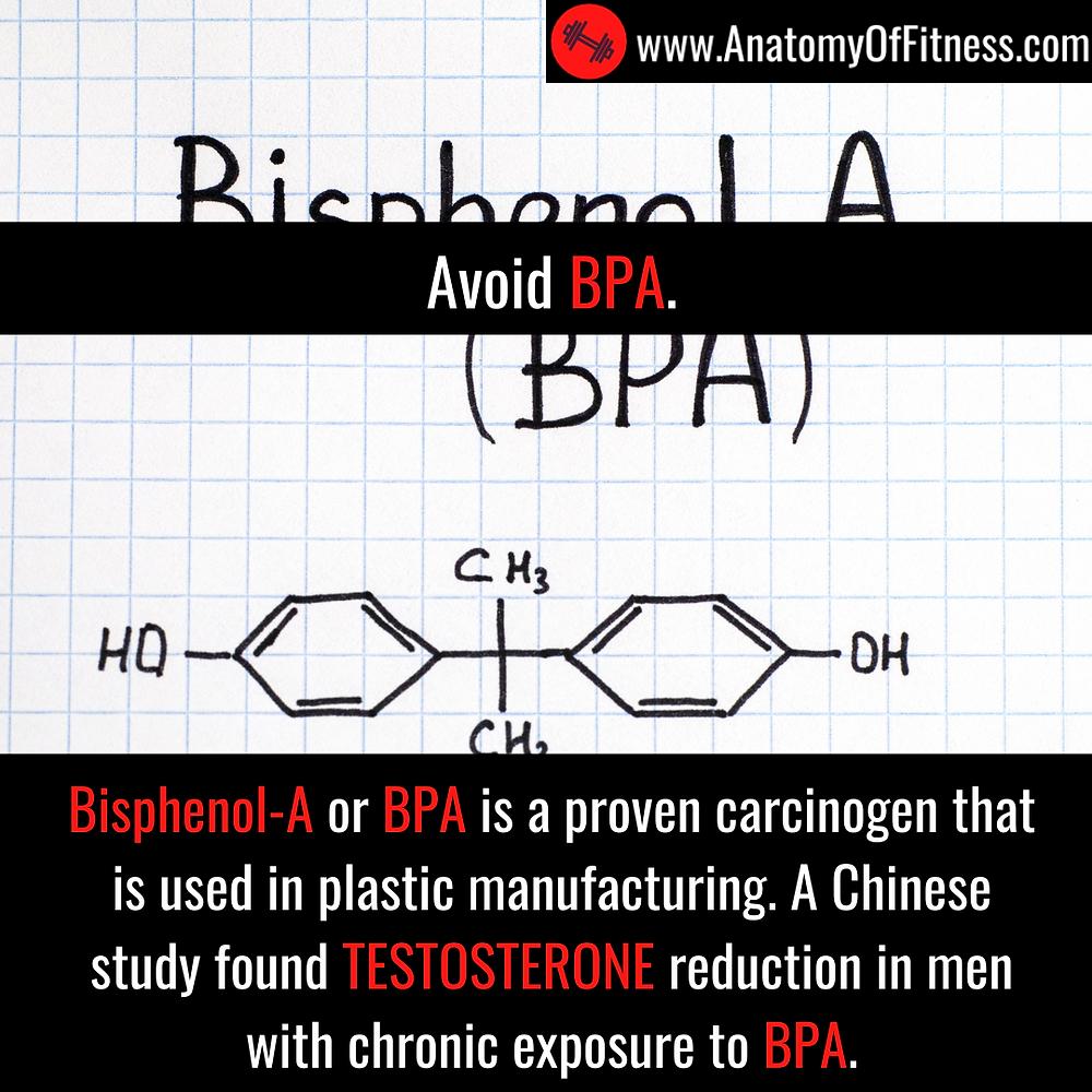 Bisphenol-A or BPA may reduce TESTOSTERONE.