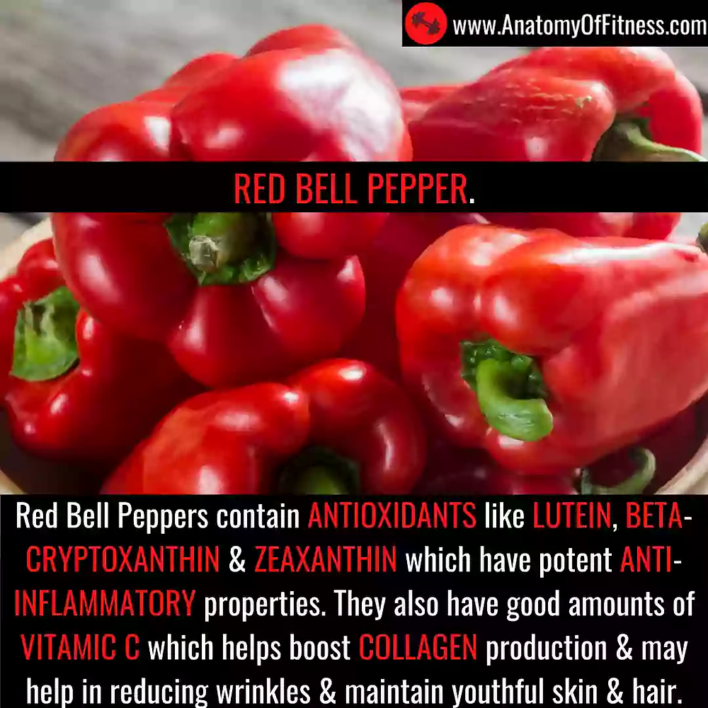 Red bell peppers for ANTI-AGEING.