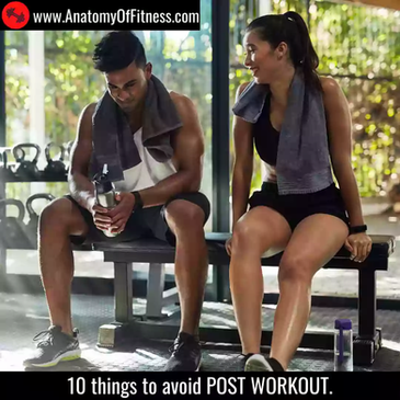 10 things to Avoid POST WORKOUT.