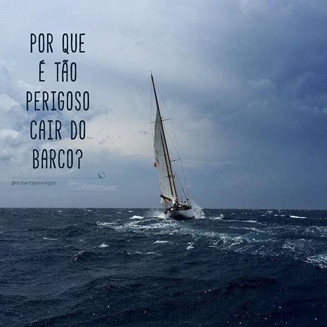 Perigo de cair do barco