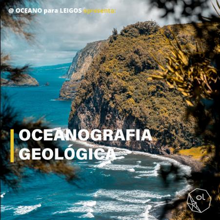 OCEANOGRAFIA GEOLOGICA