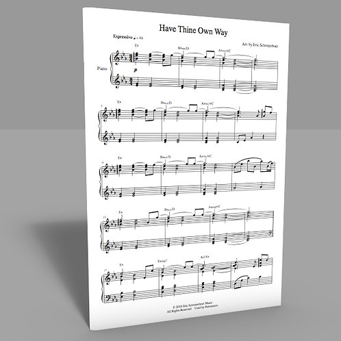 """Have Thine Own Way"" Sheet Music"