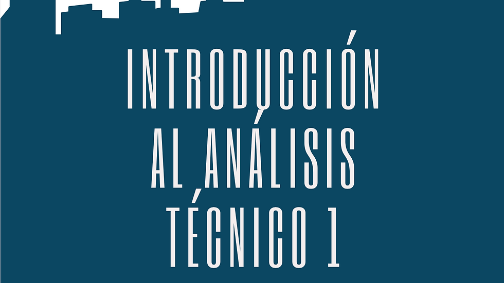 Análisis Técnico 1 - Conceptos Básicos