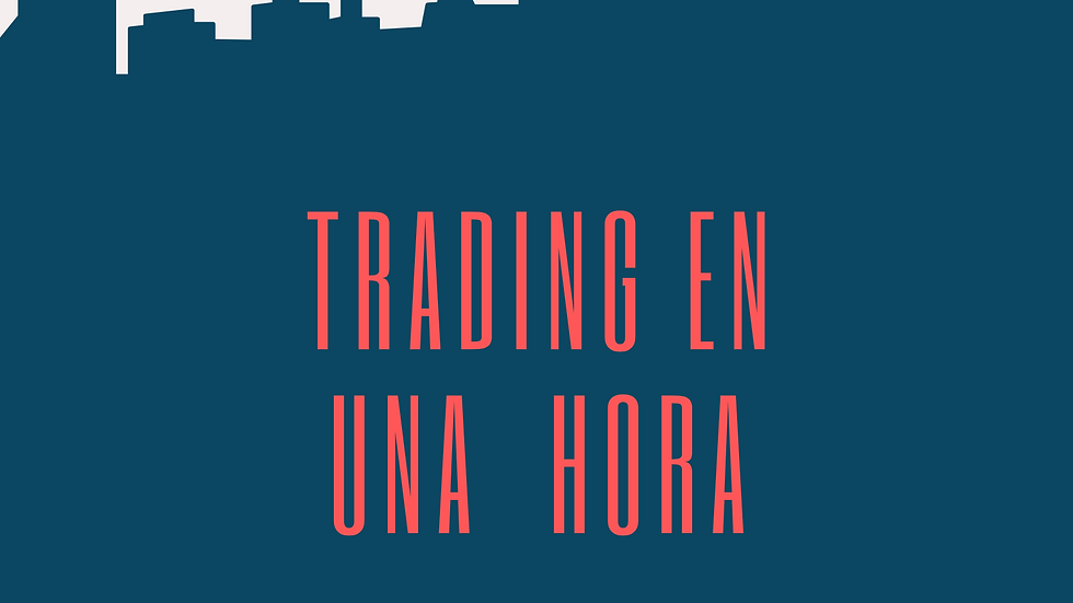 Primeros Pasos. Guía de introducción al Trading