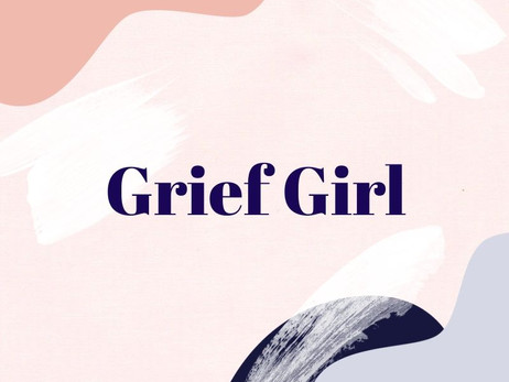 About 'Grief Girl'