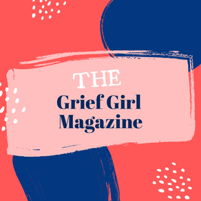 Announcement: The Grief Girl Magazine