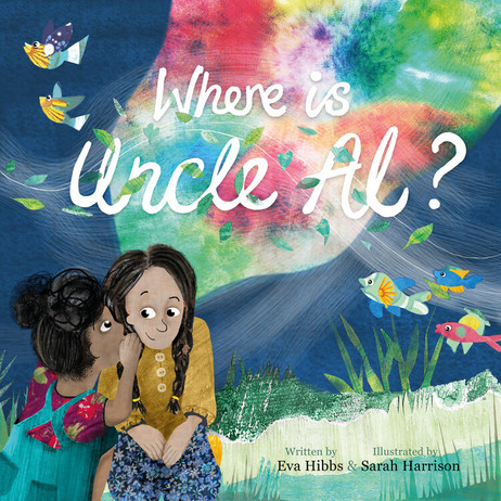 Where is Uncle Al: A book igniting hope and comfort for children