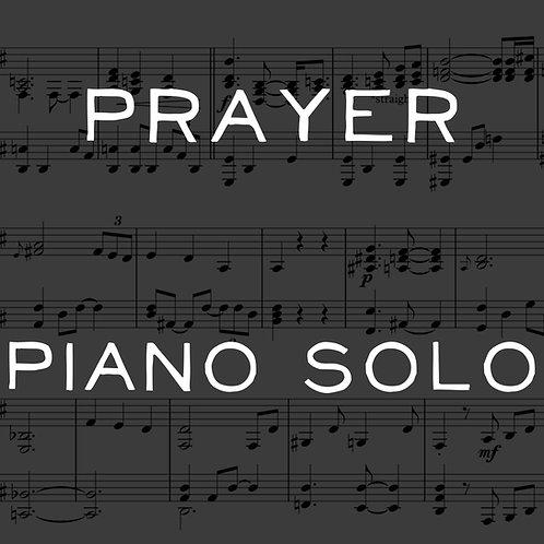Prayer -  Piano Solo