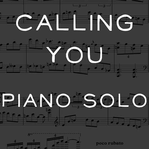 Calling You -  Piano Solo