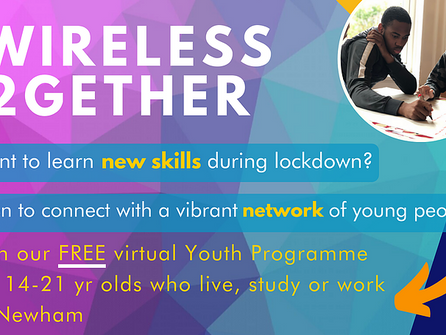 WIRELESS 2GETHER, a free virtual youth programme to learn new skills during lockdown