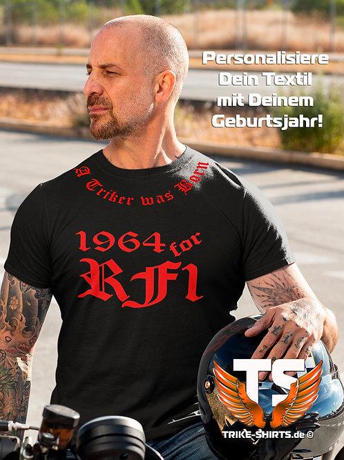 """T-Shirt Comfort - """"A Triker was Born"""" mit Jahr in 9 Flexfarben"""