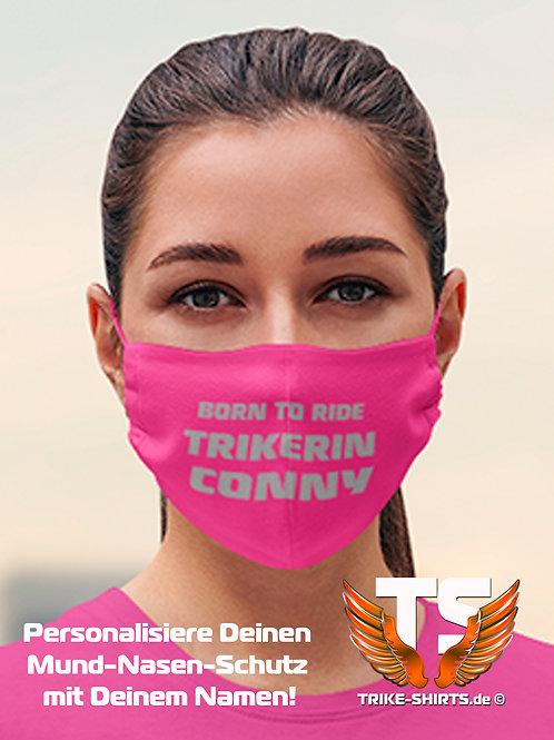 """Mund-Nasen-Schutz  - """"Born To Ride Trikerin & Name"""" Staffelpreise 1-4 Stück."""
