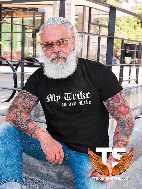 "T-Shirt Comfort - ""My Trike is my Life"" 001 - in 9 Flexfarben"
