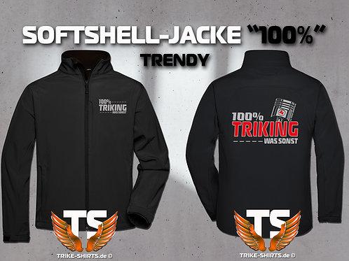 "Softshell-Jacke Trendy - ""100% TRIKING... WAS SONST !"" in 3 Flexfarben"