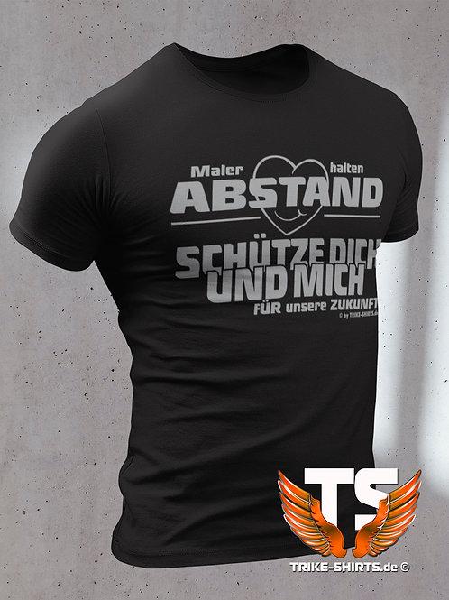 """T-Shirt Classic - """"Maler halten Abstand"""" Gib Dein Beruf ein..."""