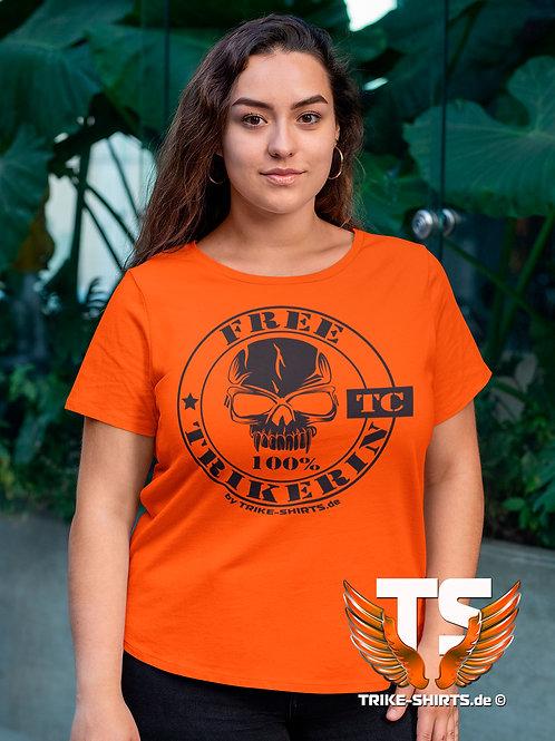 """T-Shirt Classic - """"100% FREE TRIKERIN""""   in 10 Textilfarben"""