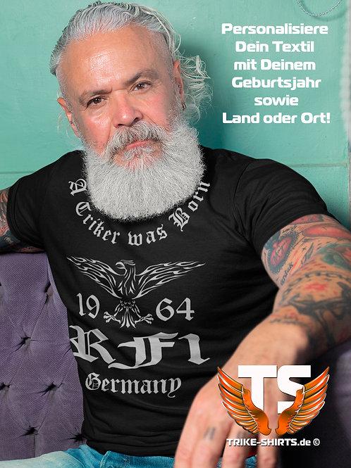 """T-Shirt Comfort - """"A Triker was Born"""" mit Jahr und Land in 9 Flexfarben"""