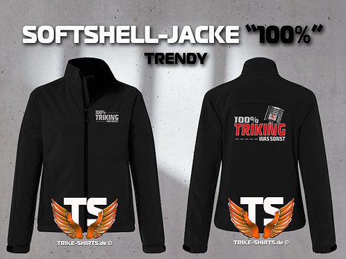 "Softshell-Jacke Trendy  - ""100% TRIKING... WAS SONST !"" in 3 Flexfarben"