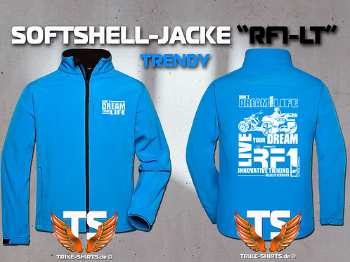 "Softshell-Jacke Trendy - RF1-LT ""Don´t Dream your Life"" 5 Textil- & 3 Flexfarben"