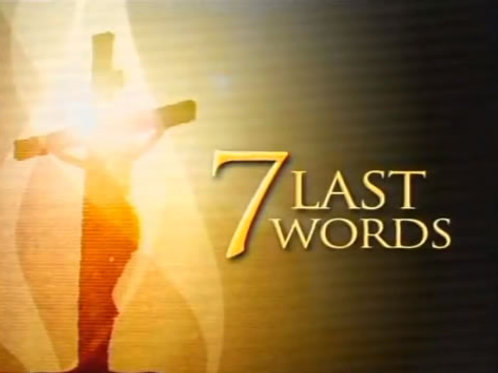7 Last Words Message Series