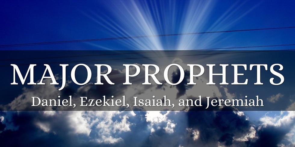 NEW SERIES: Major Prophets