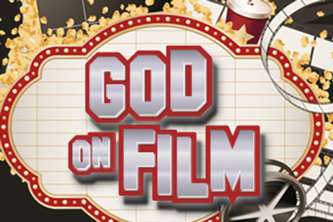 God On Film Message Series