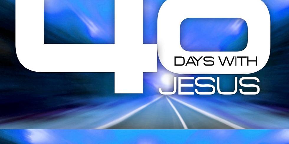 40 DAYS WITH JESUS:  Fall Spiritual Growth Campaign  Oct 17-Nov 21, 2020