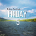 Deep Creek Lake Friday 5 - VOL. 1