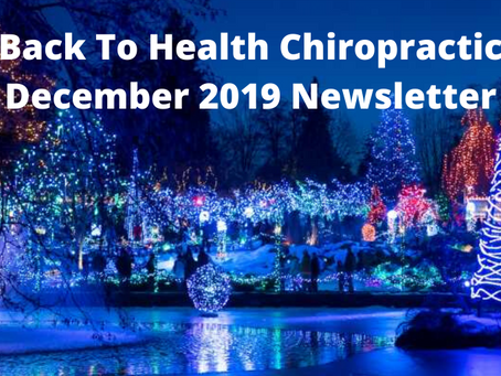 December 2019 Newsletter, Hours, Vaccinations, 'Adjusting' your Eating and your Car Seat, God heals.