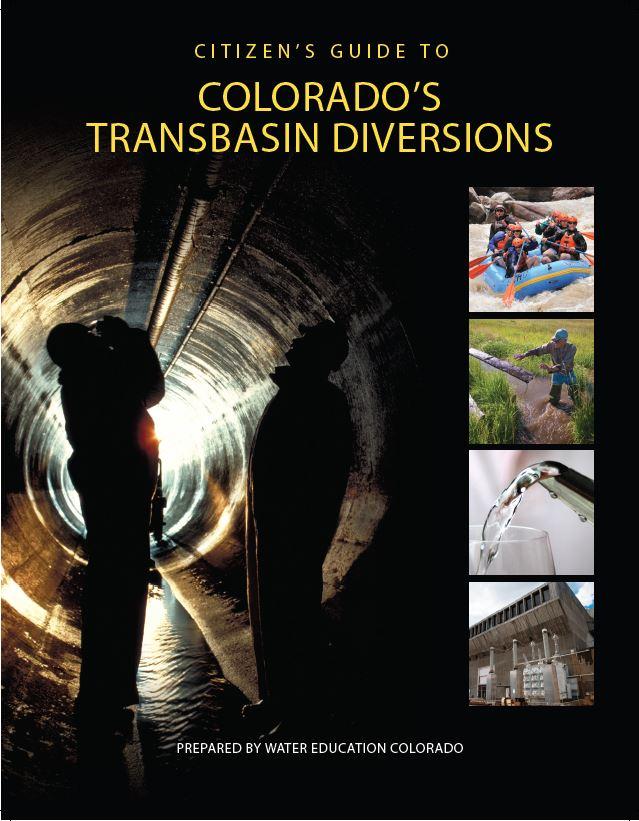 Citizen's Guide to Colorado's Transbasin Diversions