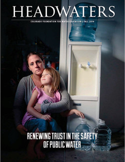 CFWE's Fall 2016 issue of Headwaters magazine tackles the topic of public health. The magazine intro