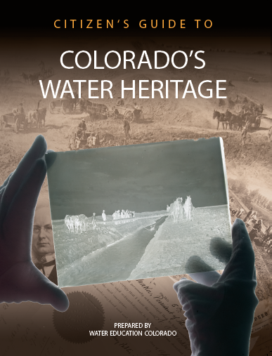 Citizen's Guide to Colorado Water Heritage