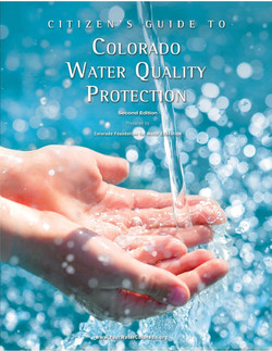 Citizen's Guide to Colorado Water Quality Protection