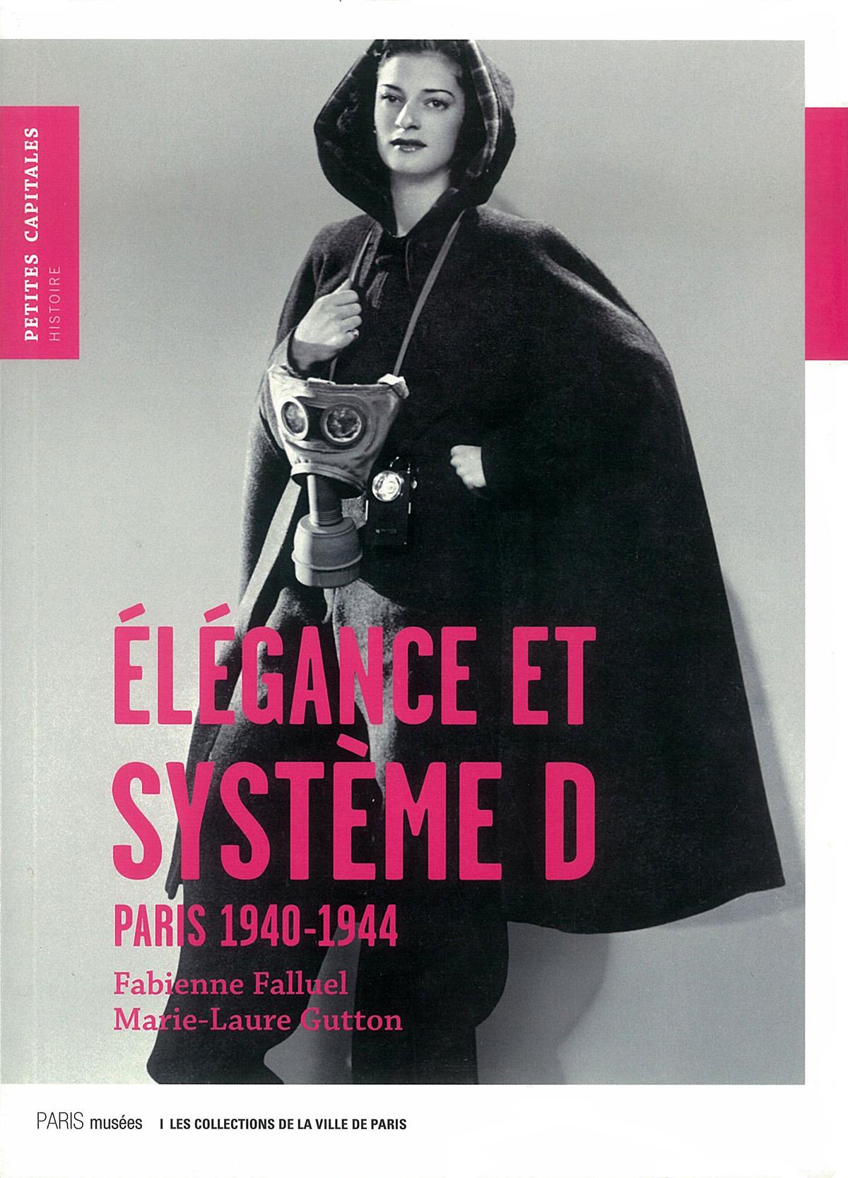 Elégance et système D