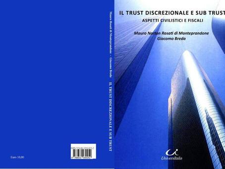 Trust discrezionale e sub trust Aspetti civilistici e fiscali