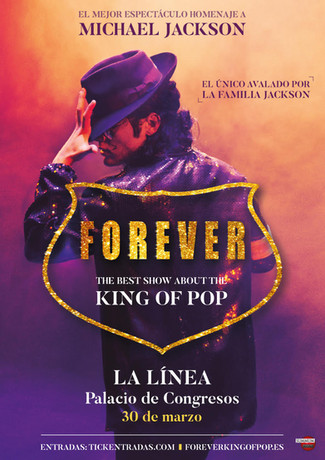 FOREVER, the best Show the King of Pop
