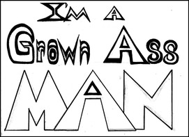 Grown Ass Man