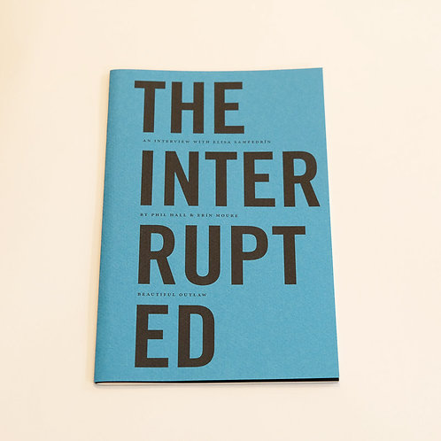 The Interrupted