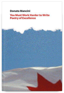 You Must Work Harder to Write Poetry of Excellence