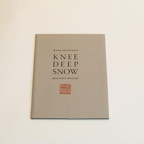 Knee Deep Snow